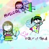 #07 MUSICAL FAIRYLAND