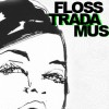faces /flosstradamus