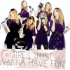 vg/Girls Just Wanna Have Fun