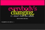 x_ / everyone's changing