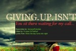 01: Giving up isn't letting go.